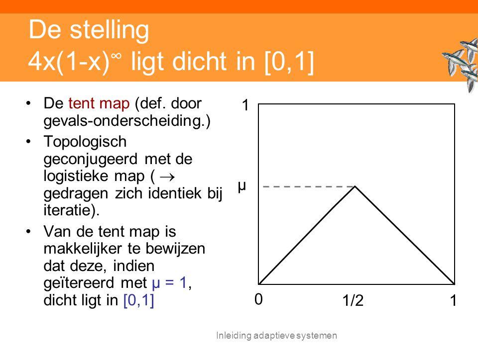 De stelling 4x(1-x)∞ ligt dicht in [0,1]